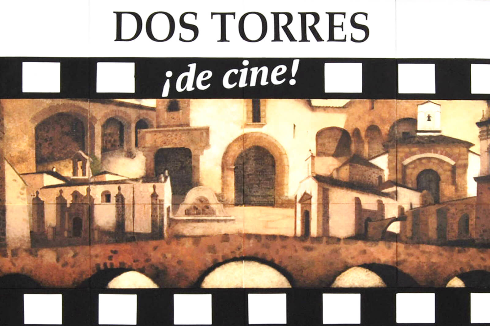 Foto con varias ermitas e iglesias de un pueblo y un título en la zona superior que dice Dos Torres ¡de cine!