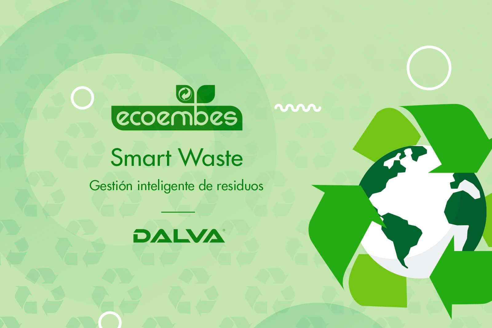 Imagen verde con el logo de Ecoembes y un título que dice: Smart Waste, Gestión inteligente de residuos y en la zona inferior el logo de Pinturas Dalva